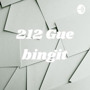 212 Gue bingit