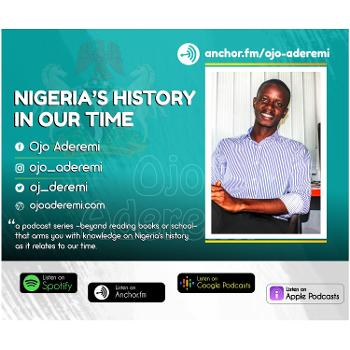 """""""Nigeria's History in Our Time"""" with Ojo, Aderemi"""