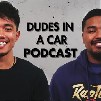 Dudes In A Car Podcast