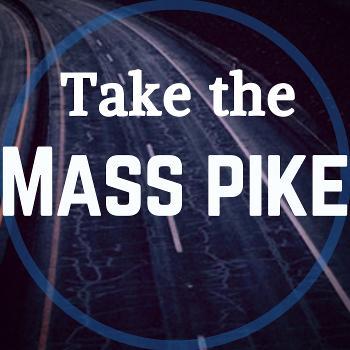Take the Mass Pike