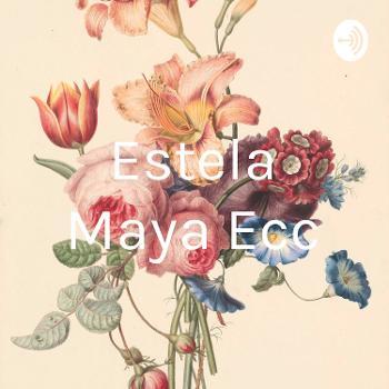 Estela Maya Ecc