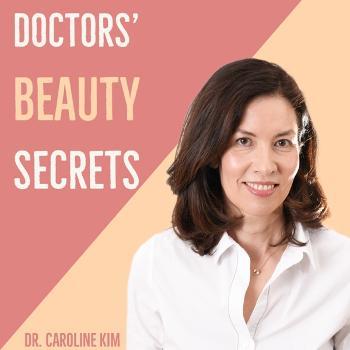 Doctors' Beauty Secrets – die Schönheits-Tipps der Experten