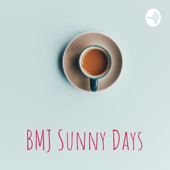 BMJ Sunny Days