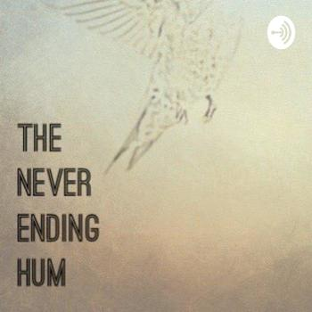 The Never Ending Hum