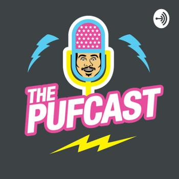 The Pufcast
