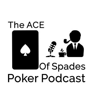 The Ace of Spades Poker Podcast