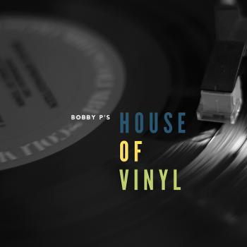 Bobby P's House of Vinyl - Classic Jazz & Latin