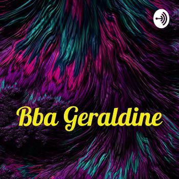 Bba Geraldine ???