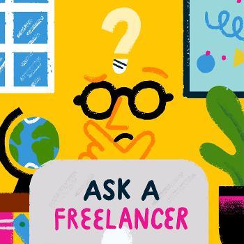 Ask a Freelancer