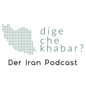 Dige che khabar? Der Iran Podcast