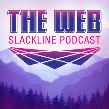The Web Slackline Podcast