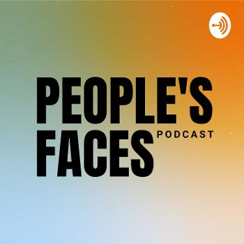 People's Faces Podcast