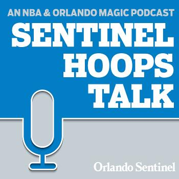 Sentinel Hoops: Roy Parry on Orlando Magic