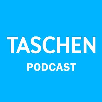 TASCHEN's monthly serving of art, books, and exciting interviews is essential listening for culture lovers everywhere!