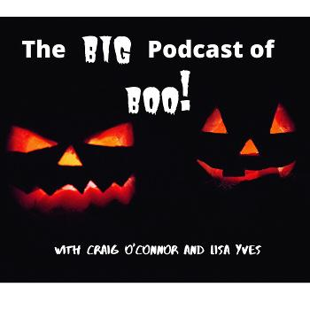 The Big Podcast Of BOO!