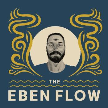 The Eben Flow