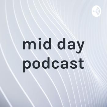mid day podcast with madelyn sheets, grace sheets, and sometimes clyde fraser