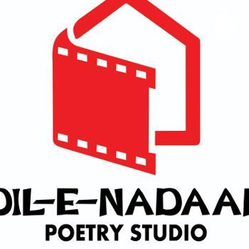Dil-E-Nadaan Poetry Studio ?