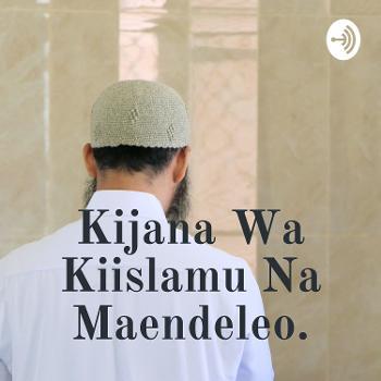 Kijana Wa Kiislamu Na Maendeleo.