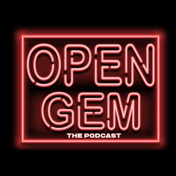 Open Gem: The Podcast