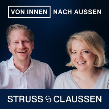 Von innen nach außen - Struss & Claussen