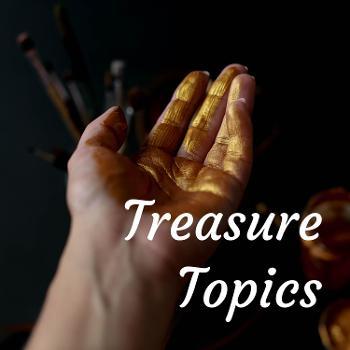 Treasure Topics