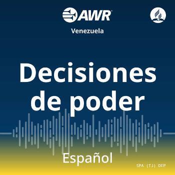 AWR en Espanol - Decisiones de Poder