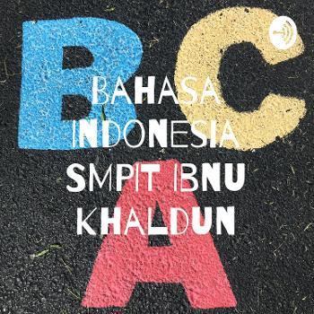 Bahasa Indonesia SMPIT Ibnu Khaldun