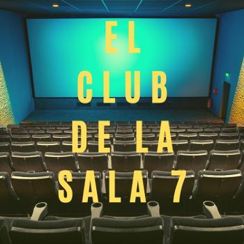 El Club de la Sala 7
