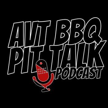 AVT BBQ PIT TALK