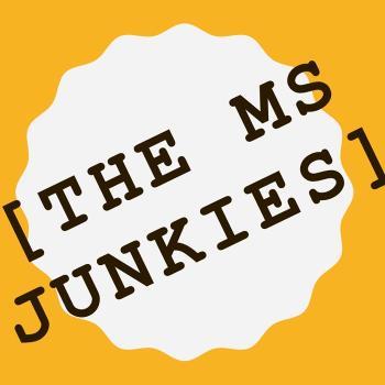 The MS Junkies