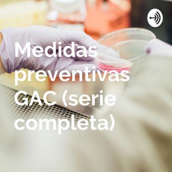 Medidas preventivas GAC (serie completa)
