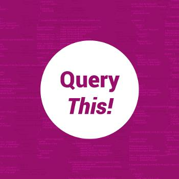 Query This!