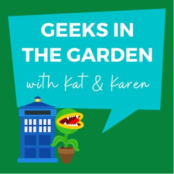 Geeks in the Garden