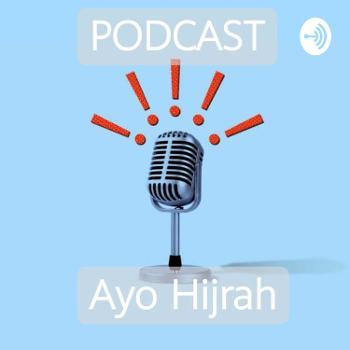 PODCAST AYO HIJRAH