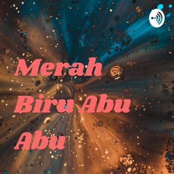 Merah Biru Abu Abu