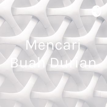 Mencari Buah Durian