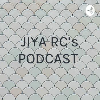 JIYA RC's PODCAST