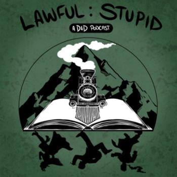Lawful Stupid - A DnD 5e Actual Play Podcast