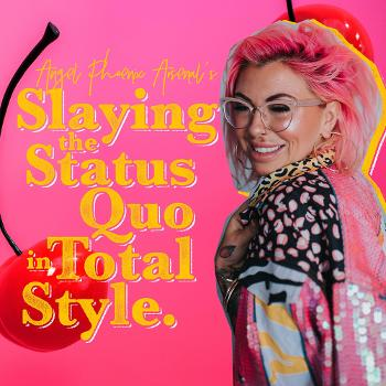 Slaying The Status Quo In Total Style