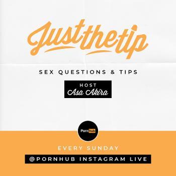 Pornhub's JUST THE TIP with Asa Akira