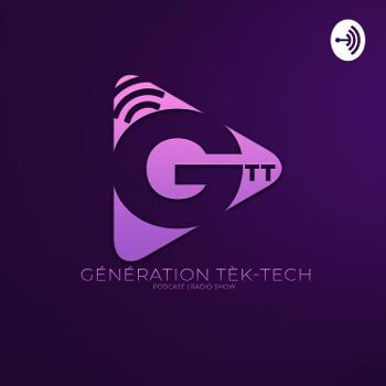 Génération Tèk-Tech