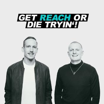 GET REACH OR DIE TRYIN´!