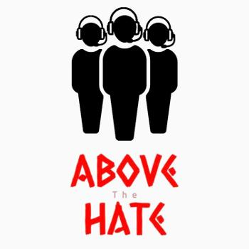 Above The Hate