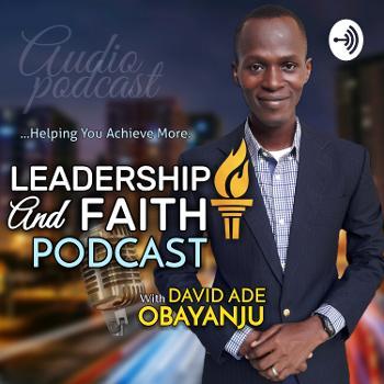 LEADERSHIP AND FAITH Today