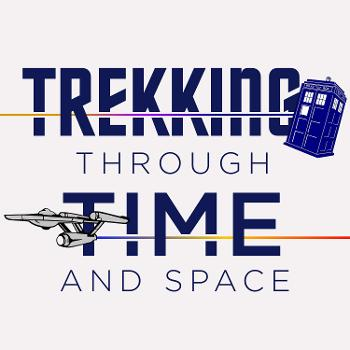 Trekking Through Time and Space