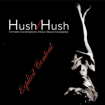 Hush Hush Podcasts