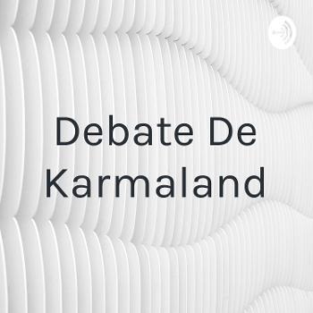 Debate De Karmaland