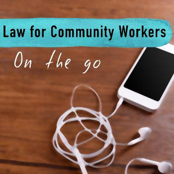 Law for Community Workers on the go. Legal Aid NSW.