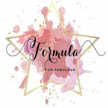 Formula For Fabulous